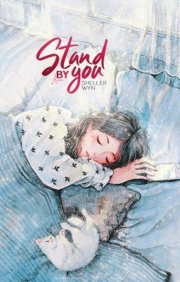 Đọc truyện [TẠM DỪNG - Võng Du] Ở Bên Anh - Stand by you.
