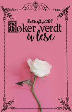 Bøker verdt å lese by butterfly2209