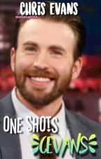 One Shots [CEvans] by mariaxgarcia