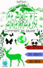 ★ La Nature et l'Ecologie AVANT TOUT ★ by -IceMoon-
