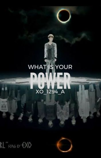 WHAT IS YOUR POWER? 1ra & 2da TEMPORADA