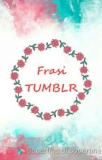 Frasi TUMBLR by dzelina04