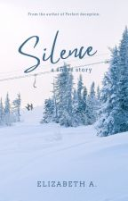 SILENCE [Completed] by eslipsa