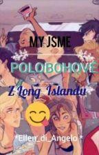 My Jsme Polobohové z Long Islandu😉 by Azaria_di_Angelo