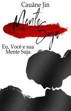 Mente Suja by Jin1041