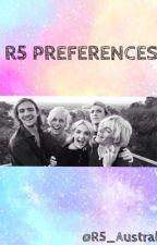 R5 Preferences (2017) by R5_Australia