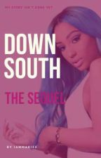 DOWN SOUTH SEQUEL~youngboy fanfic by iammariee