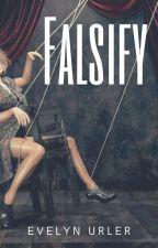 Falsify by MMatsui