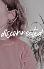 disconnected ➸ c. christian [1] by mtvscreams