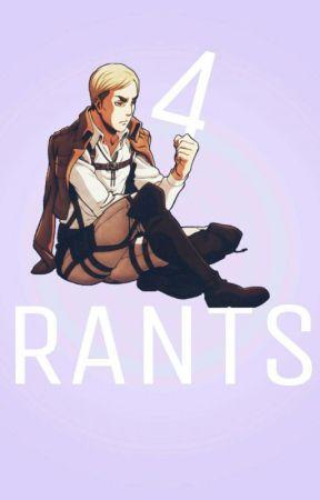 Rants 4 No Reason by LackToastInTolerance