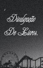 Divulgação de Livros by ManuBooth13