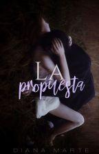 La propuesta by Dianamarte