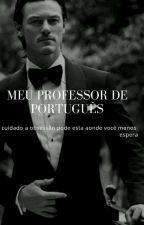 o novo professor de portugues by brunakarina123