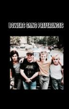 BOWERS GANG ➝ PREFERENCES by p-precious