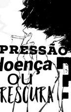 Depressão. Doença Ou Frescura? by panday07
