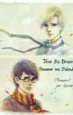 Text Fic Drarry (Fr) - Sauver sa Némésis by Learmony
