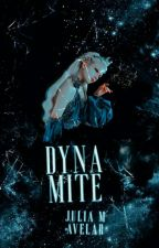 dynamite ➳ one-shots by lovelysigrid