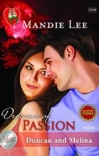 Dreams Of Passion: Duncan And Melina (PREVIEW ONLY) by Mandie_Lee
