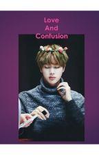 [END] LOVE AND CONFUSION - TaeJin YoonJin KookJin NamJin VMin YoonSeok by kim-tae-v