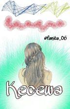 [STF#1] Kecewa by Fanita_06