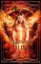 Daughter Of Fire | ✔  by romancedramafantasy