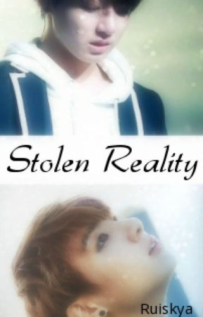 Stolen Reality ✓ by rKingswood