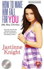 How To Make Him Fall For You (My Boy Chinito) 'Published' by Cornynorte