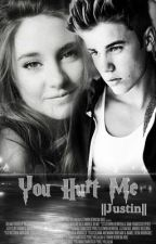 You Hurt Me |Justin Bieber| [EDITANDO] © by words_of_my_life
