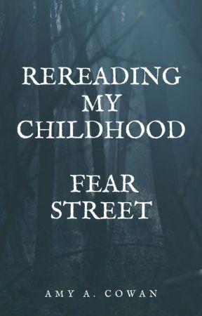 Rereading My Childhood - Fear Street by aacowan