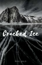 Cracked Ice by rxse_gxld-