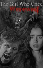 The Girl Who Cried Werewolf by nirb_99