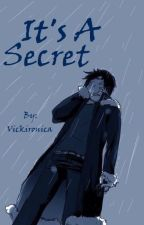 It's A Secret [Shizaya] by Vickironica
