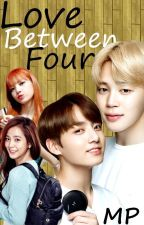 Love between four//Libro #1 //Lisa-Jimin y Jisoo-Jungkook by LaBITIES