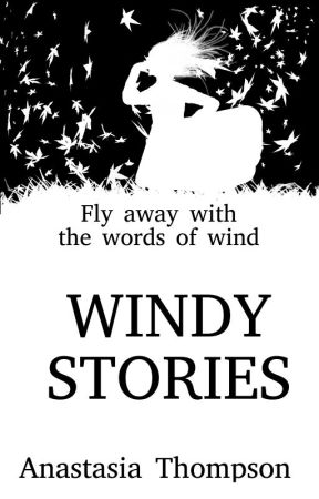 Windy Stories by WhatisWithin