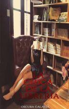 La chica de la librería by OscuraGalatea