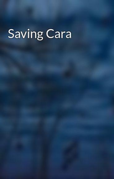 Saving Cara by MidnightCry16