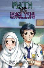 MATH vs ENGLISH! by Lixeva02