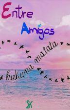 Entre Amigos by skyyoshida