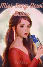 Misi Sang Dewi Bulan by Poexla