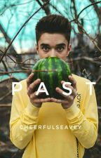 P A S T || Daniel Seavey by cheerfulseavey