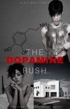 The Dopamine Rush  by vickiwaitingx