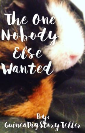 The One Nobody Else Wanted - 1- The Pet Shop - Wattpad