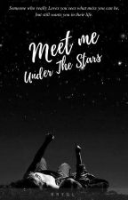 Meet Me Under The Stars by Irishnie