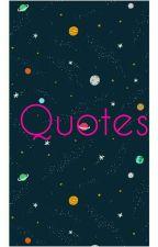 Quotes by sweetieeeeegirl