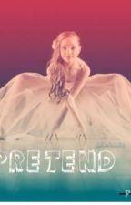 Pretend by Dm__LoveR_