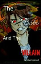 The Babe and the Villain (2p America x Reader; A 2p Hetalia Fanfiction) by oliverkirkland