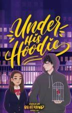 Under His Hoodie by bratmind