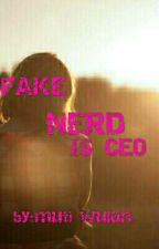 fake nerd is ceo by manuelrios1311