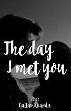 The day I met you - Jila by GuitarXbands