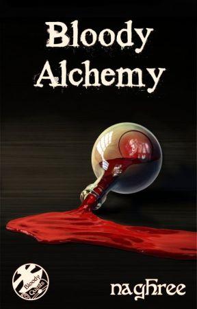 Bloody Alchemy by naghree